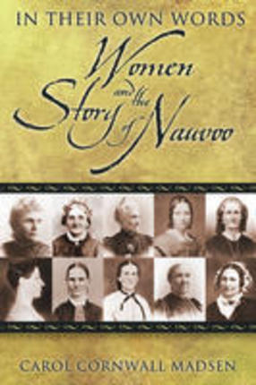 In Their Own Words: Women and the Story of Nauvoo