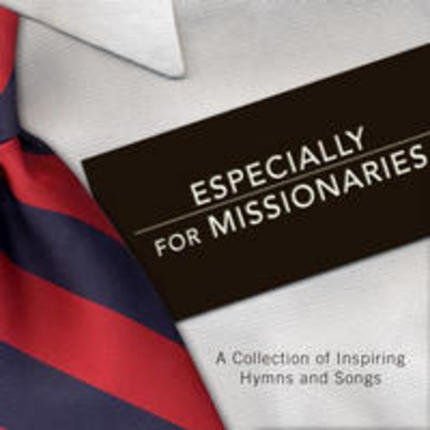 Especially for Missionaries