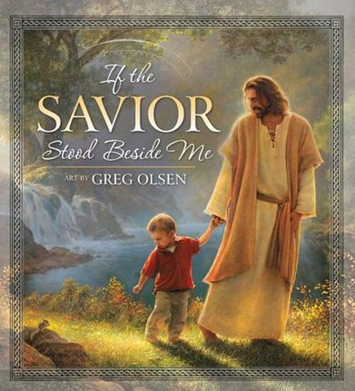 If the Savior Stood Beside Me