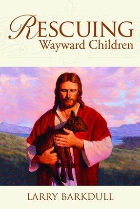 Rescuing wayward children