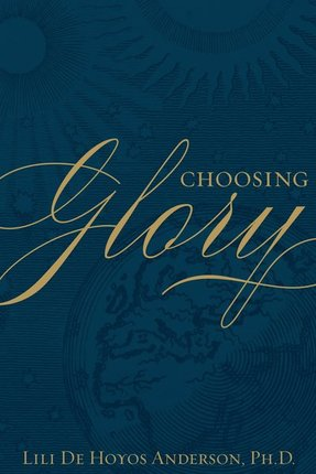 Choosing Glory