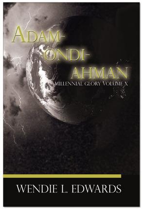 Millennial Glory, Vol. 10: Adam-Ondi-Ahman