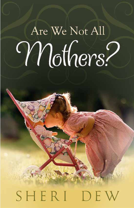 Are we not all mothers updated