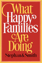 What Happy Families Are Doing