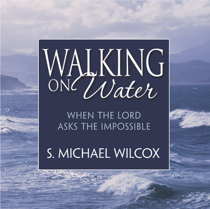 Walking on Water: When the Lord Asks the Impossible