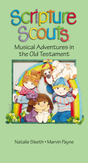 Scripture Scouts: Musical Adventures in the Old Testament