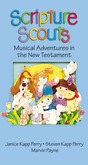 Scripture Scouts: Musical Adventures in the New Testament