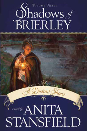 Shadows of Brierley, Vol. 3: A Distant Shore