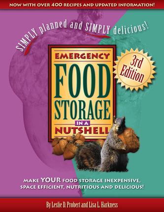 Emergency Food Storage in a Nutshell (3rd Edition)