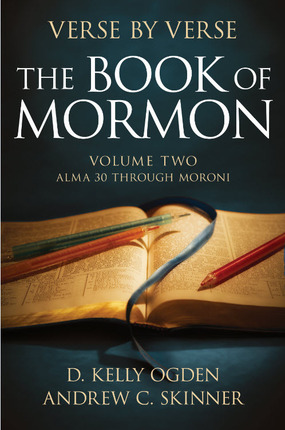 Verse by Verse, the Book of Mormon Volume 2: Alma 30 - Moroni 10
