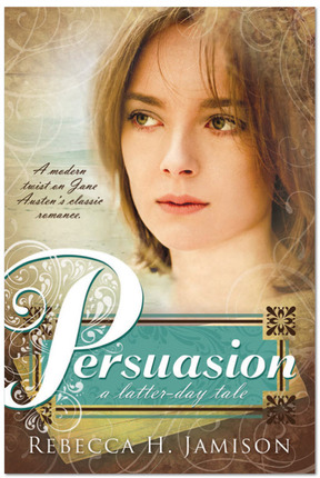 Persuasion: A Latter-day Tale