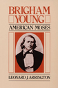 Brigham young american moses