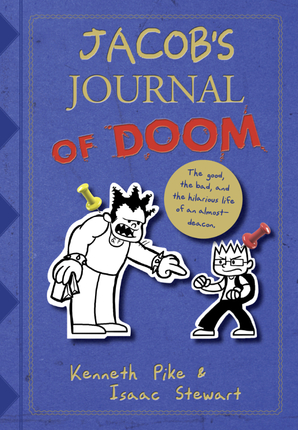 Jacob's Journal of Doom: Confessions of an Almost-Deacon