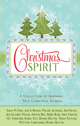 Christmas Spirit: A Collection of Inspiring True Christmas Stories ...