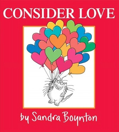 Consider love sandra boynton