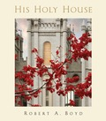 His_holy_house