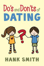Do_s_and_don_ts_of_dating_-_hank_smith_db_cover