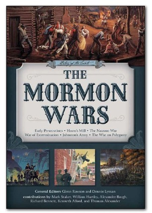 History of the Saints: The Mormon Wars
