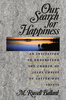 Our search for happinesssm