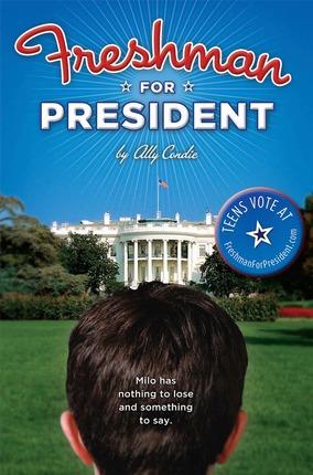 Freshman for president