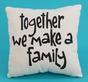 Pillow_togethe_make_a_family