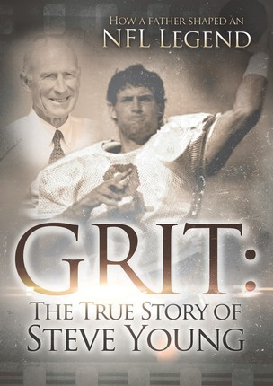 2e592a07cad Grit - The True Story of Steve Young  How a Father Shaped an NFL ...