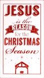 Jesus_reason_season_plaque