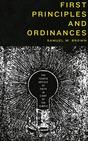 First_principles_and_ordinances