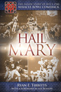 Hail Mary: The Inside Story of BYU's 1980 Miracle Bowl Comeback