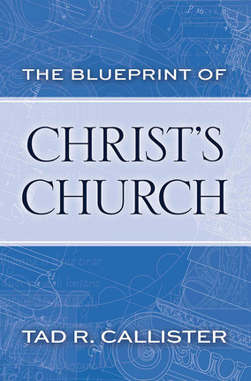 The blueprint of christs church deseret book malvernweather Images