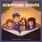 Scripture Scouts: Musical Adventures in the Book of Mormon