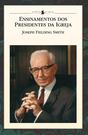 Ensinamentos dos Presidentes da Igreja: Joseph Fielding Smith (Portuguese)