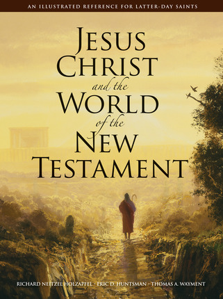 Jesus Christ and the World of the New Testament