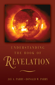 The revelation of john the apostle deseret book understanding the book of r fandeluxe Ebook collections