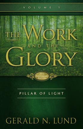Work and the glory v1 25th anniv