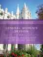 General Women's Session of the Church of Jesus Christ of Latter-day Saints - October 2015