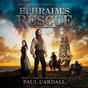 Ephraims rescue cd
