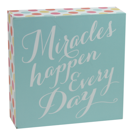 Miracles happen plaque