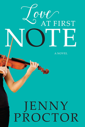 Love at First Note Jenny Proctor