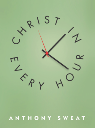 Christ in every hour