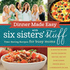 Dinner made easy with six sisters stuff