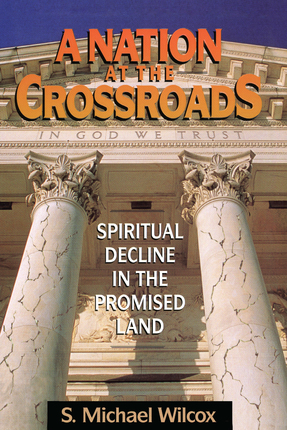 S michael wilcox deseret book a nation at the crossroads fandeluxe Images