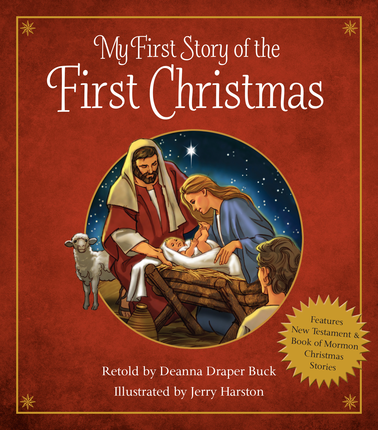 My First Story of the First Christmas