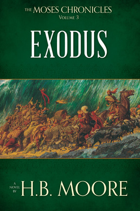 Moses Chronicles Vol 3 Exodus