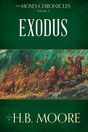 The Moses Chronicles, Vol. 3: Exodus
