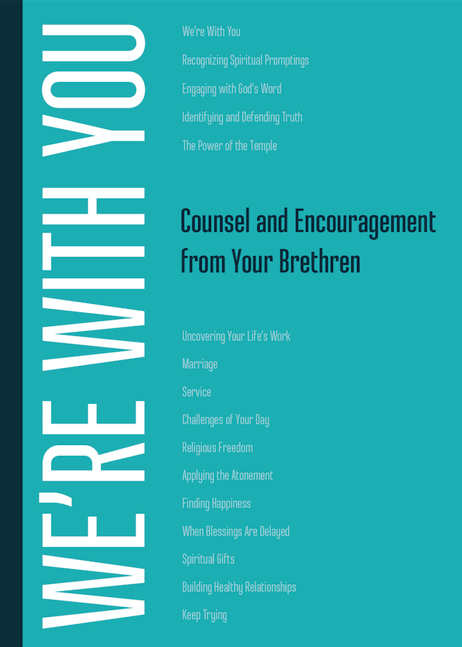 We're with You: Counsel from Your Brethren