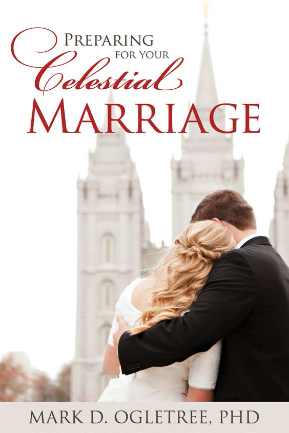 Preparing For Your Celestial Marriage