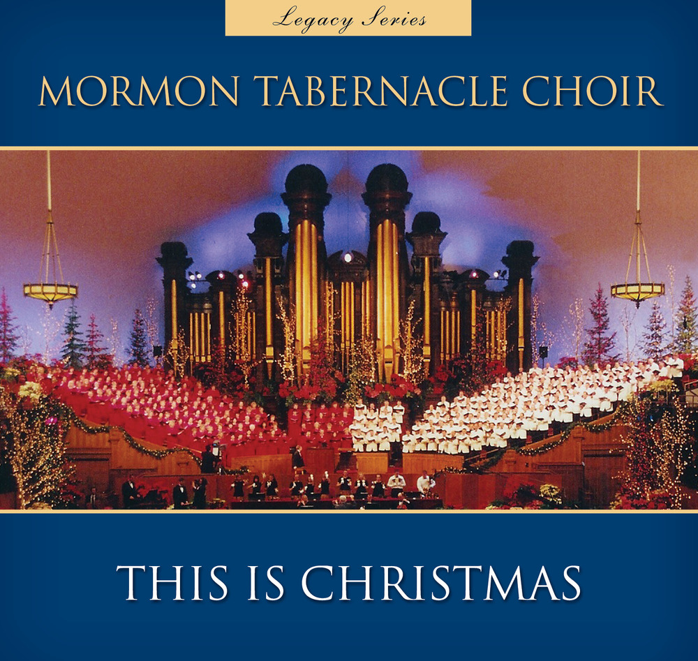 by mormon tabernacle choir this is christmas mtc