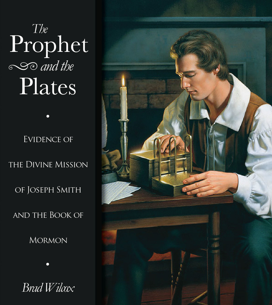 Brad wilcox prophets and the plates
