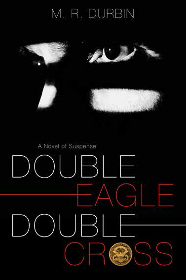 Double eagle double cross